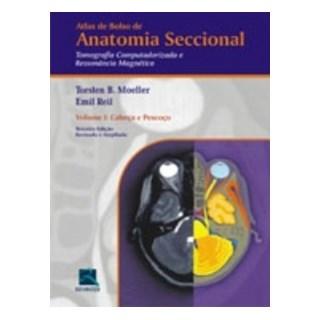 Livro - Atlas de Bolso de Anatomia Seccional - TC RM - Cabeça e Pescoço vol 1 - Moeller