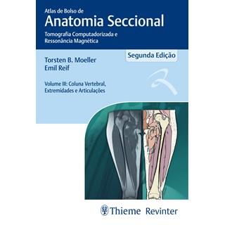 Livro - Atlas de Bolso de Anatomia Seccional - Tomografia Computadorizada e Ressonância Magnética -