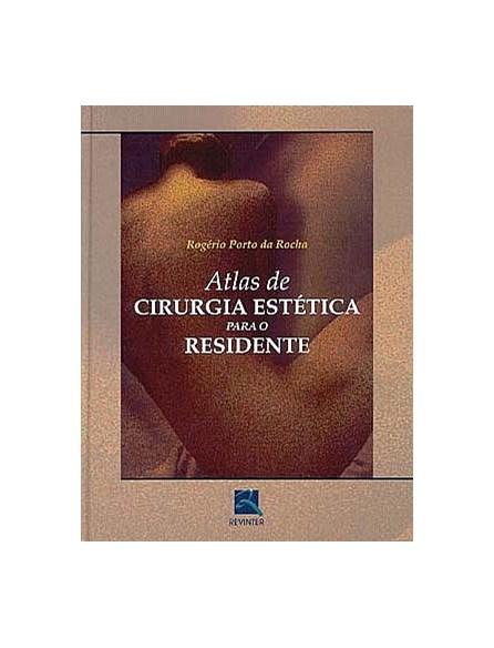 Livro - Atlas de Cirurgia Estética para o Residente - Rocha