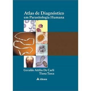 Livro - Atlas de Diagnóstico em Parasitologia Humana - Carli