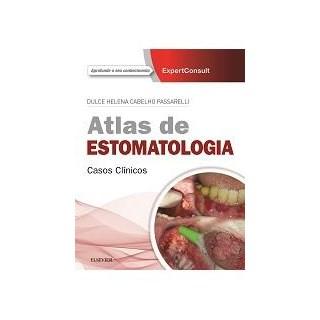 Livro - Atlas de Estomatologia - Casos Clínicos - Passarelli