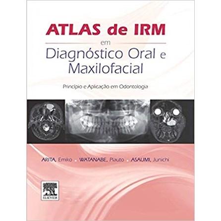 Livro - Atlas de IRM em Diagnóstico Oral e Maxilofacial - Arita