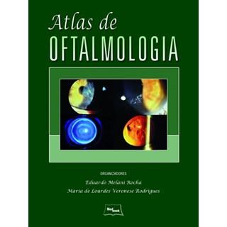 Livro - Atlas de Oftalmologia - Rocha