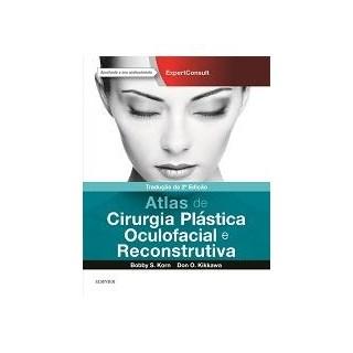 Livro - Atlas de Plastica Oculofacial e Cirurgia Reconstrutiva - Korn
