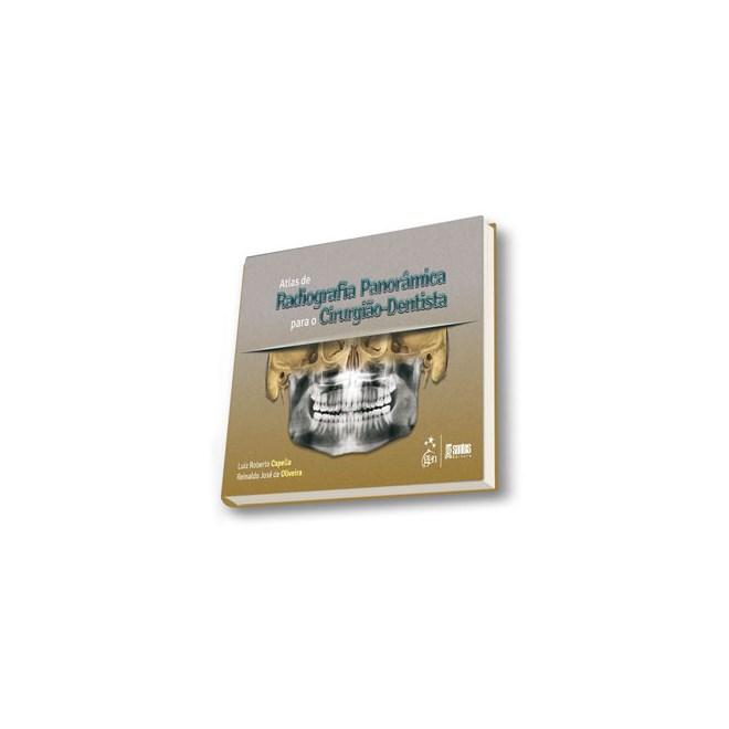 Livro - Atlas de Radiografia Panorâmica para o Cirurgião-Dentista - Capella