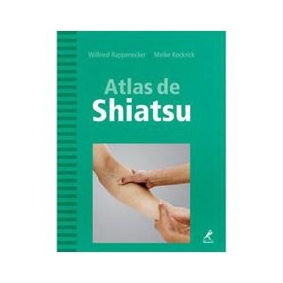 Livro - Atlas de Shiatsu - Rappenecker ***