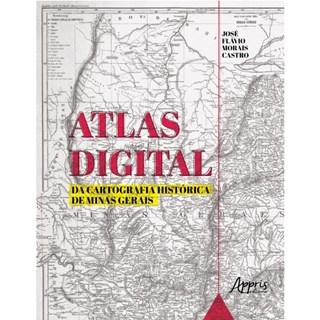Livro - Atlas Digital da Cartografia Histórica de Minas Gerais - Castro