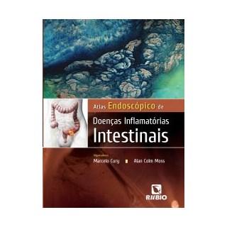 Livro - Atlas Endoscópico de Doenças Inflamatórias Intestinais - Cury JF