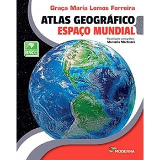 Livro - Atlas Geográfico Espaço Mundial - Ferreira - Moderna