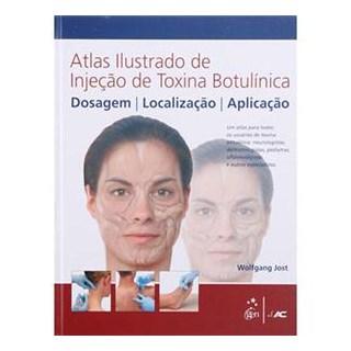 Livro - Atlas Ilustrado de Injeção de Toxina Botulínica - Jost