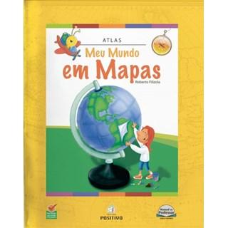 Livro - Atlas Meu Mundo em Mapas - Positivo