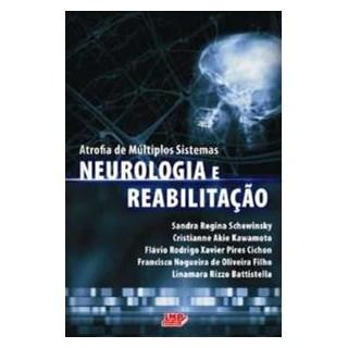 Livro - Atrofia de Multiplos Sistemas - Neurologia e Reabilitação - Schewinsky