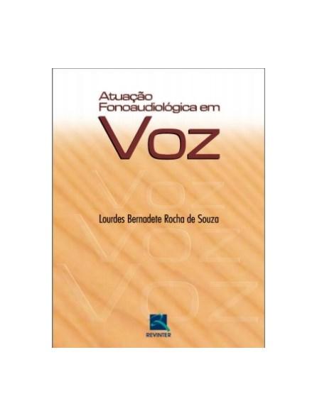 Livro - Atuação Fonoaudiológica em Voz - Bernadete
