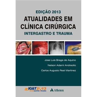 Livro - Atualidades em Clínica Cirúrgica Intergastro e Trauma - Aquino