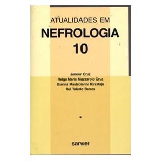 Livro - Atualidades em Nefrologia - Volume 10 - Cruz