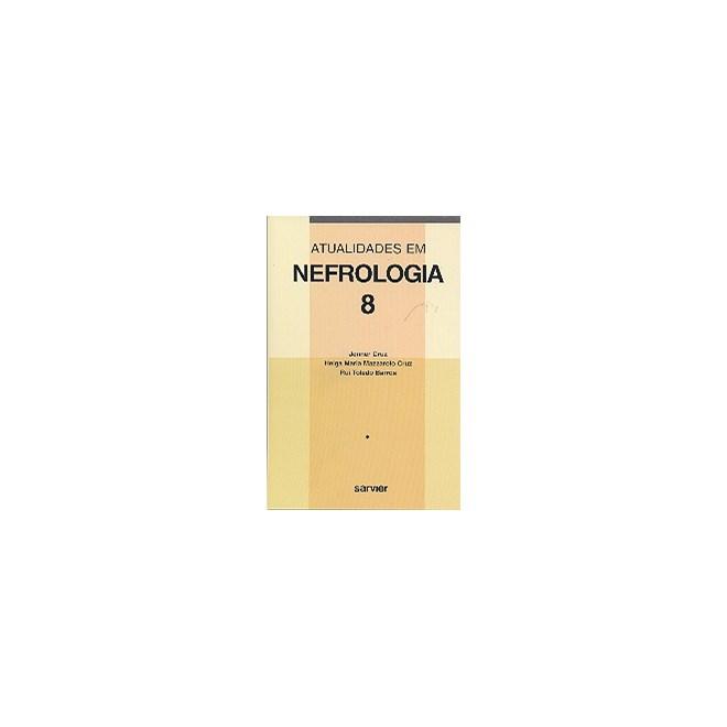 Livro - Atualidades em Nefrologia - Volume 8 - Cruz