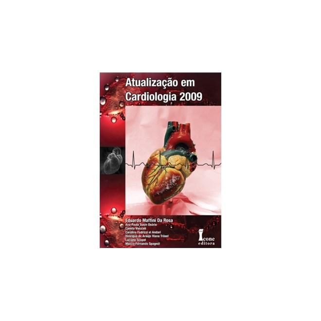 Livro - Atualização Em Cardiologia 2009 - Rosa
