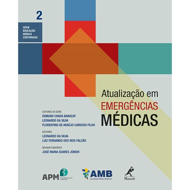 Livro - Atualização em Emergências Médicas Série Educação Médica Continuada da AMB Volume 2 - Silva