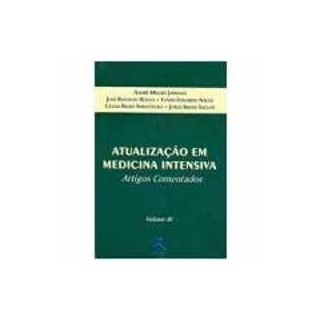 Livro - Atualização em Medicina Intensiva - Artigos Comentados - Volume I - Nacul