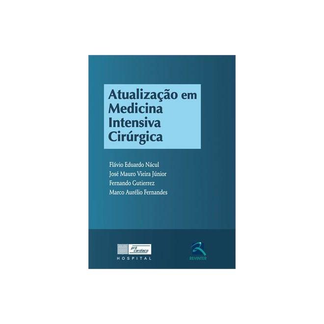 Livro - Atualização em Medicina Intensiva Cirúrgica - Nácul