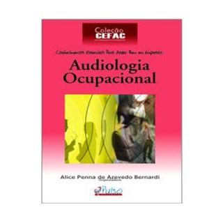 Livro - Audiologia Ocupacional - Bernardi