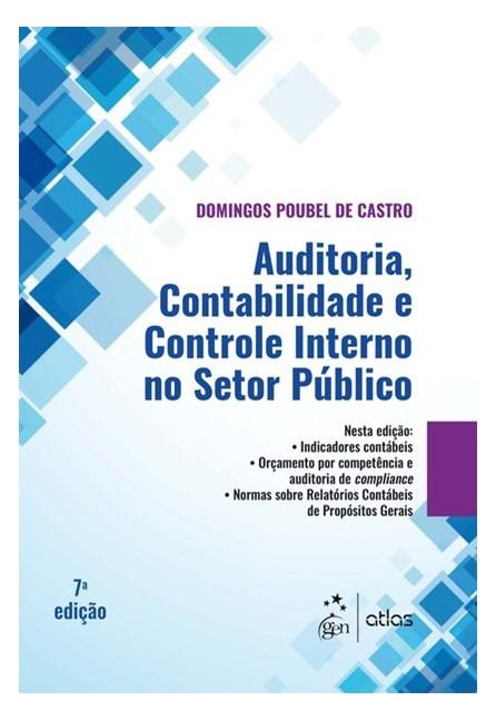 Livro - Auditoria, Contabilidade e Controle Interno no Setor Público - Castro