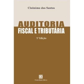 Livro - Auditoria Fiscal e Tributária - Santos