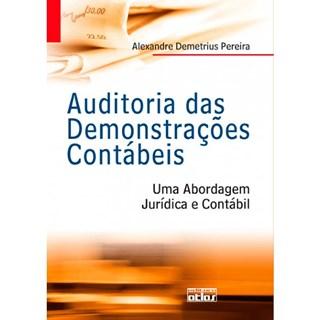 Livro - Auditorias das Demonstrações Contábeis: Uma Abordagem Jurídica e Contábil - Pereira