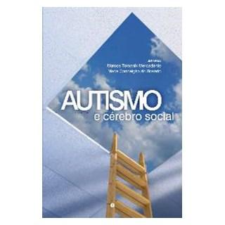 Livro - Autismo e Cérebro Social - Mercadante