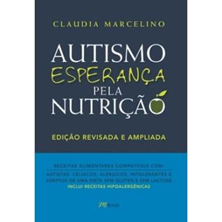 Livro - Autismo Esperança pela Nutrição - Marcelino 2ª edição