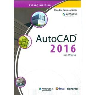 Livro - Auto CAD 2016 - estudo Dirigido Para Windows - Netto
