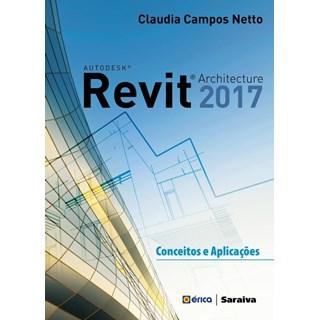 Livro - Autodesk Revit Architecture 2017 - Campos Netto