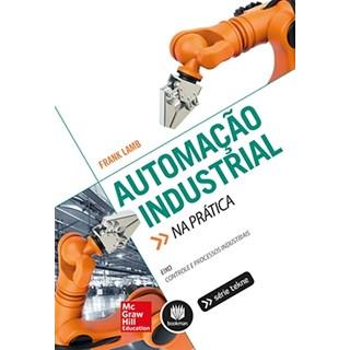 Livro - Automação Industrial na Prática - Lamb