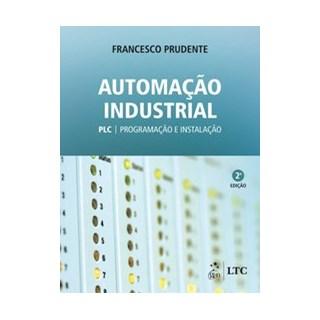 Livro - Automação Industrial - PLC: Programação e Instalação - PRUDENTE 2º edição