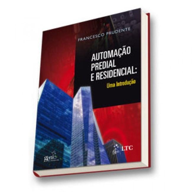 Livro - Automação Predial e Residencial - Uma Introdução - Prudente