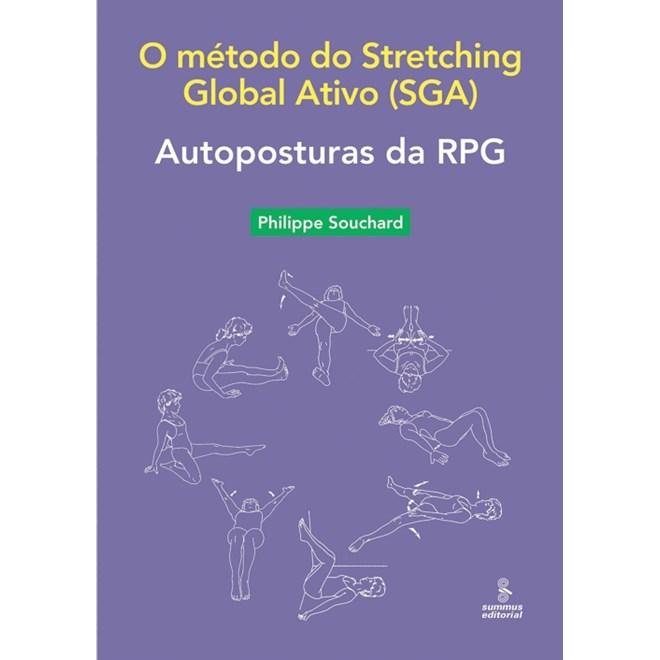 Livro - Autoposturas da RPG: O método do Stretching Global Ativo - Souchard
