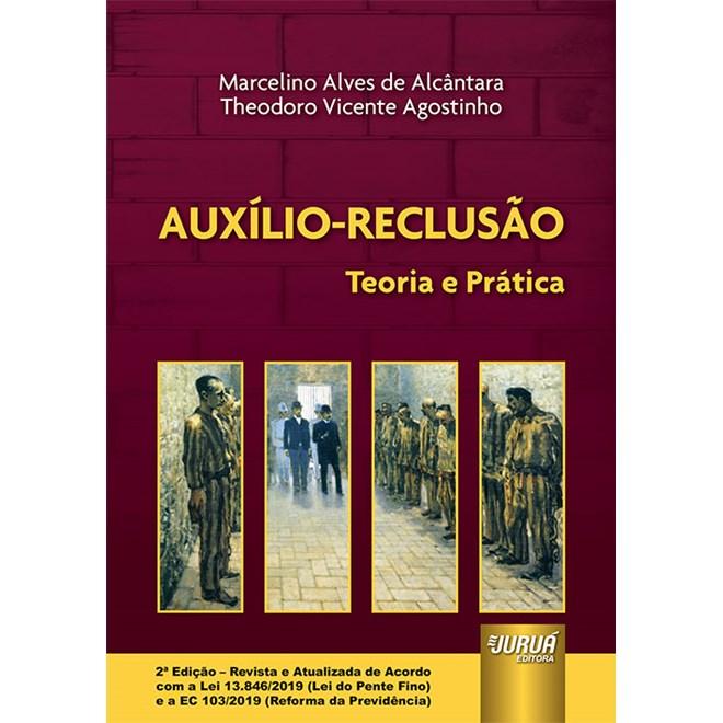 Livro - Auxílio-Reclusão - Alcântara - Juruá