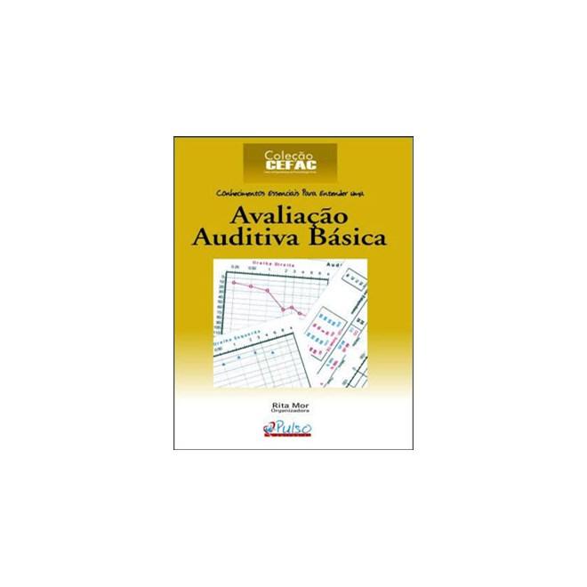 Livro - Avaliação Auditiva Básica - Mor