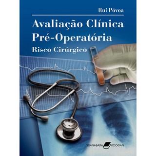 Livro - Avaliação Clínica Pré-Operatória Risco Cirúrgico - Póvoa