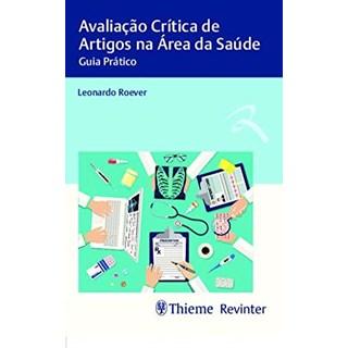 Livro Avaliação Crítica de Artigos na Área da Saúde - Roever - Revinter