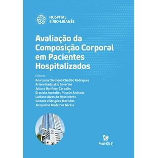 Livro Avaliação da Composição Corporal em Pacientes Hospitalizados - Rodrigues - Manole