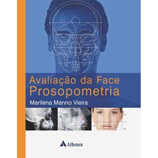 Livro - Avaliação da Face Prosopometria - Vieira