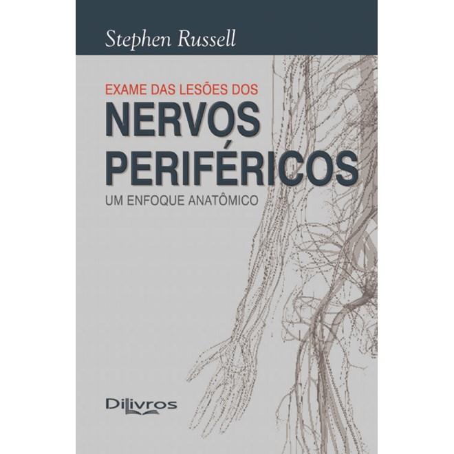 Livro - Avaliação das lesões dos Nervos Periféricos - Um enfoque anatômico - Russell