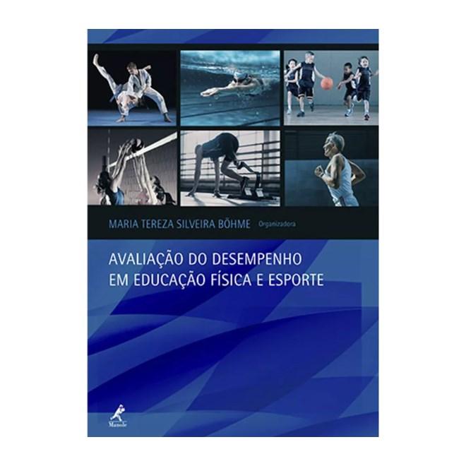Livro - Avaliação do Desempenho em Educação Física e Esporte - Bõhme