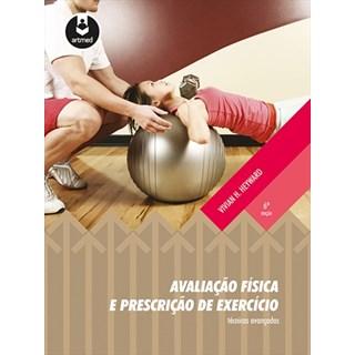 Livro - Avaliação Física e Prescrição de Exercício - Técnicas Avançadas - Heyward