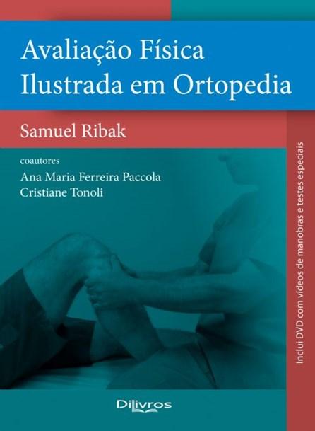 Livro - Avaliação Física Ilustrada em Ortopedia - Ribak