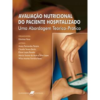 Livro - Avaliação Nutricional do Paciente Hospitalizado - Rosa