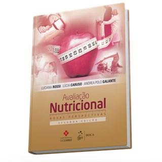 Livro - Avaliação Nutricional - Novas Perspectivas - Rossi
