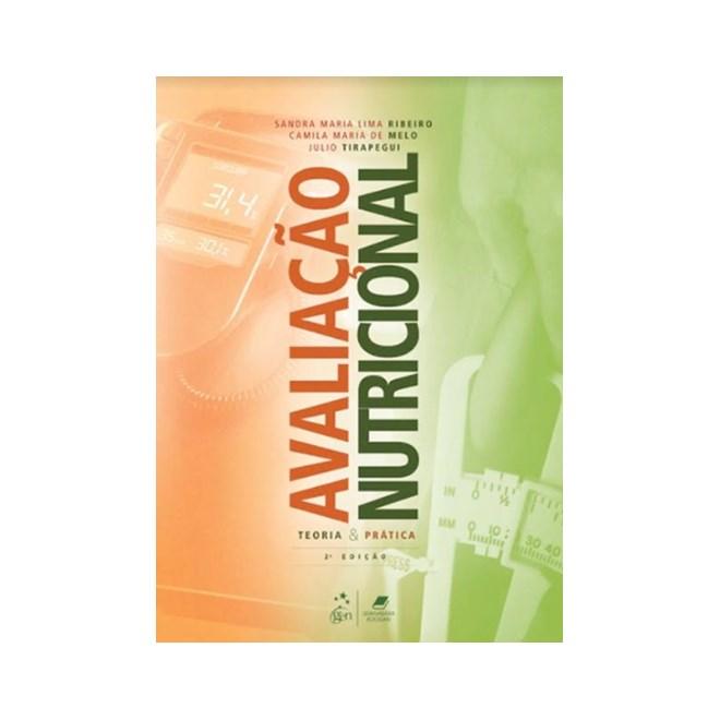 Livro - Avaliação Nutricional - Teoria e Prática - Tirapegui
