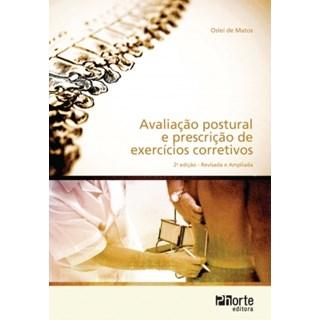 Livro - Avaliação Postural e Prescrição de Exercícios Corretivos - Matos BF